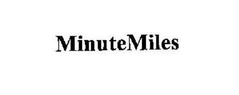MINUTEMILES