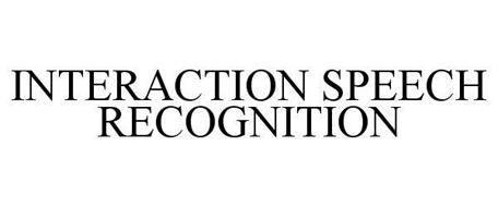 INTERACTION SPEECH RECOGNITION