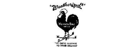 """""""WEATHERIZED"""" WEATHER-BIRD SHOES """"IT TAKES LEATHER TO STAND THE WEATHER"""""""