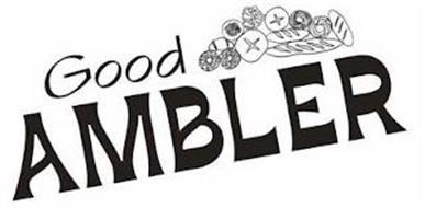 GOOD AMBLER