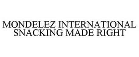 MONDELEZ INTERNATIONAL SNACKING MADE RIGHT