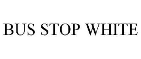 BUS STOP WHITE