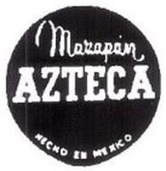 MAZAPAN AZTECA HECHO EN MEXICO