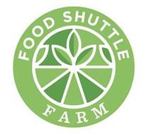 FOOD SHUTTLE FARM