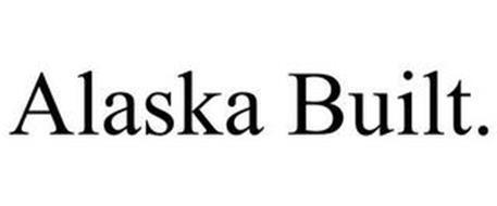 ALASKA BUILT.