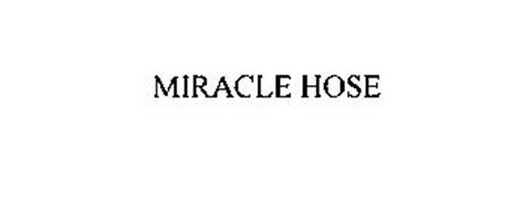 MIRACLE HOSE