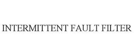 INTERMITTENT FAULT FILTER