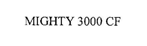 MIGHTY 3000 CF