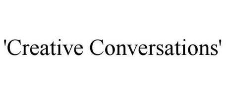'CREATIVE CONVERSATIONS'