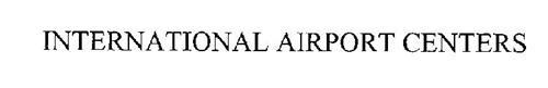 INTERNATIONAL AIRPORT CENTERS
