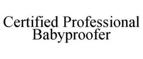 CERTIFIED PROFESSIONAL BABYPROOFER