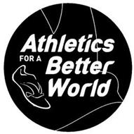 ATHLETICS FOR A BETTER WORLD