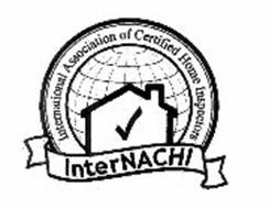 INTERNACHI; INTERNATIONAL ASSOCIATION OF CERTIFIED HOME INSPECTORS