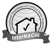INTERNATIONAL ASSOCIATION OF CERTIFIED HOME INSPECTORS INTERNACHI