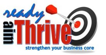 READY AIM THRIVE STRENGTHEN YOUR BUSINESS CORE