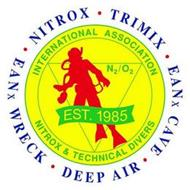 NITROX · TRIMIX EANX CAVE · DEEP AIR · EANX WRECK INTERNATIONAL ASSOCIATION NITROX & TECHNICAL DIVERS N2/O2 EST. 1985