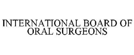 INTERNATIONAL BOARD OF ORAL SURGEONS