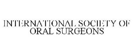 INTERNATIONAL SOCIETY OF ORAL SURGEONS