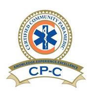CERTIFIED COMMUNITY PARAMEDIC KNOWLEDGE EXPERIENCE.EXCELLENCE CP-C