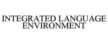 INTEGRATED LANGUAGE ENVIRONMENT