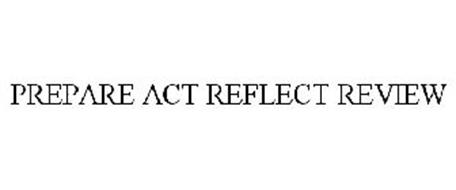PREPARE ACT REFLECT REVIEW