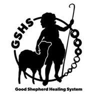 GSHS GOOD SHEPHERD HEALING SYSTEM