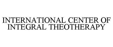 INTERNATIONAL CENTER OF INTEGRAL THEOTHERAPY