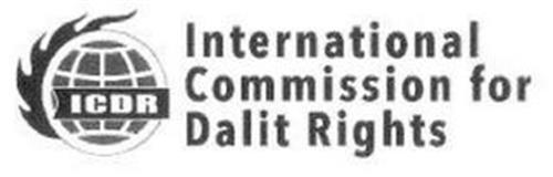 ICDR INTERNATIONAL COMMISSION FOR DALIT RIGHTS