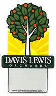 DAVIS LEWIS ORCHARDS