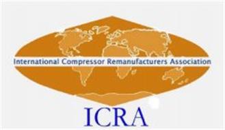 ICRA INTERNATIONAL COMPRESSOR REMANUFACTURERS ASSOCIATION