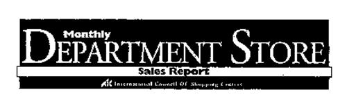 MONTHLY DEPARTMENT STORE SALES REPORT INTERNATIONAL COUNCIL OF SHOPPING CENTERS