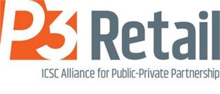 P3 RETAIL ICSC ALLIANCE FOR PUBLIC-PRIVATE PARTNERSHIP