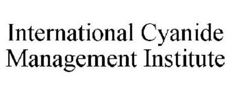 INTERNATIONAL CYANIDE MANAGEMENT INSTITUTE