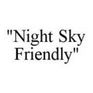 """NIGHT SKY FRIENDLY"""