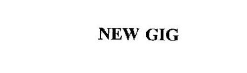 NEW GIG