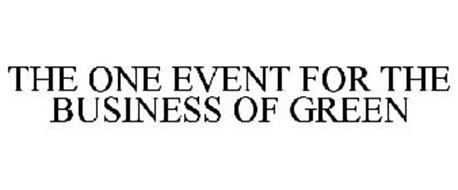 THE ONE EVENT FOR THE BUSINESS OF GREEN