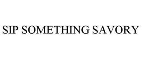 SIP SOMETHING SAVORY