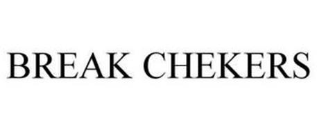 BREAK CHEKERS