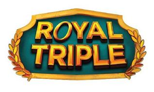 ROYAL TRIPLE