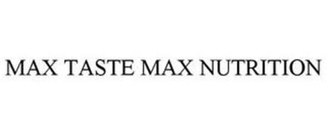 MAX TASTE MAX NUTRITION