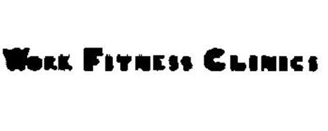 WORK FITNESS CLINICS