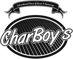 CHARBOY'S INTERNATIONAL HOUSE OF SAUCES& SEASONINGS