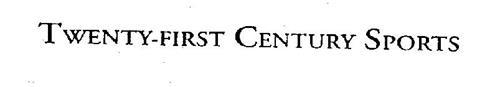 TWENTY-FIRST CENTURY SPORTS