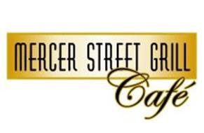 MERCER STREET GRILL CAFÉ