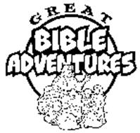 GREAT BIBLE ADVENTURES