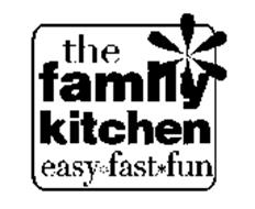 THE FAMILY KITCHEN EASY FAST FUN