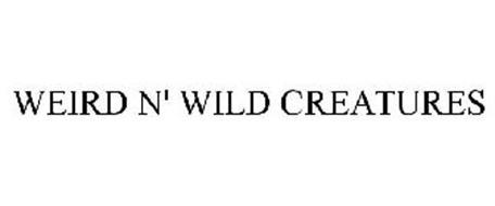 WEIRD N' WILD CREATURES
