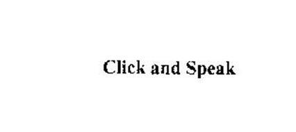 CLICK AND SPEAK