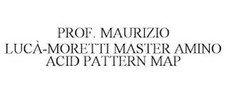 PROF. MAURIZIO LUCÀ-MORETTI MASTER AMINO ACID PATTERN MAP