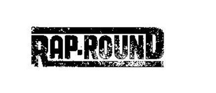 RAP-ROUND